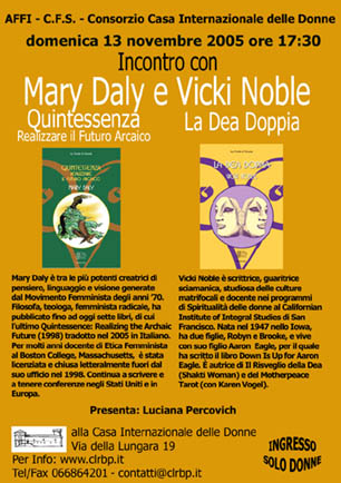 Incontro con Mary Daly e Vicki Noble